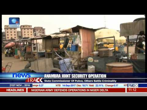 Anambra Joint Security Operation Battles Criminality