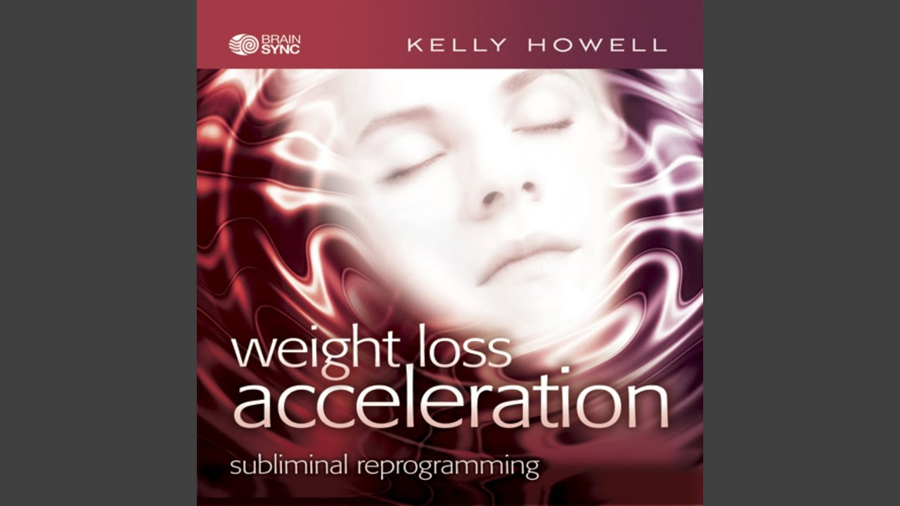 pierderea în greutate accelerare kelly howell