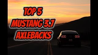 Top 5 Mustang 3.7L v6 Axleback Systems