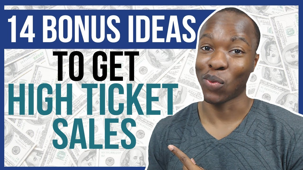High Ticket Sales Training For Beginners Tutorial - 14 Affiliate BONUS Ideas To Double Sales