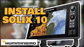 How to Install Humminbird Solix 10 Side Imaging Fish Finder