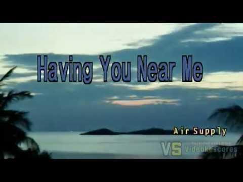 air-supply---having-you-near-me-(karaoke/lyrics/instrumental)