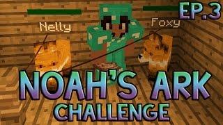 Pesky Foxes | Noah's Ark Challenge | Episode 3