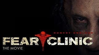 Fear Clinic Official Trailer (HD)
