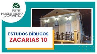 Zacarias 10 - Confiar e esperar no Senhor