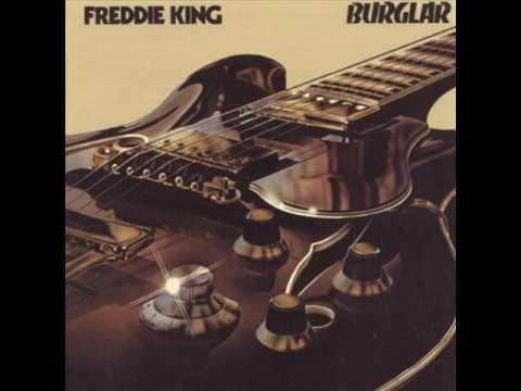 Freddie King - 'T'aint Nobody'S Bizness If I Do