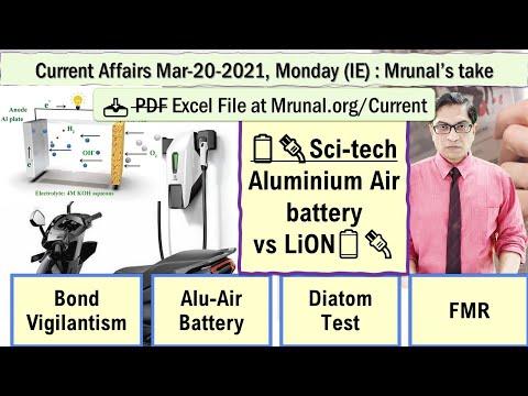 Mrunal's Daily Current Affairs:March-20-2021:Bond Vigilantism, Alu-Air Battery, Diatom Test, FMR