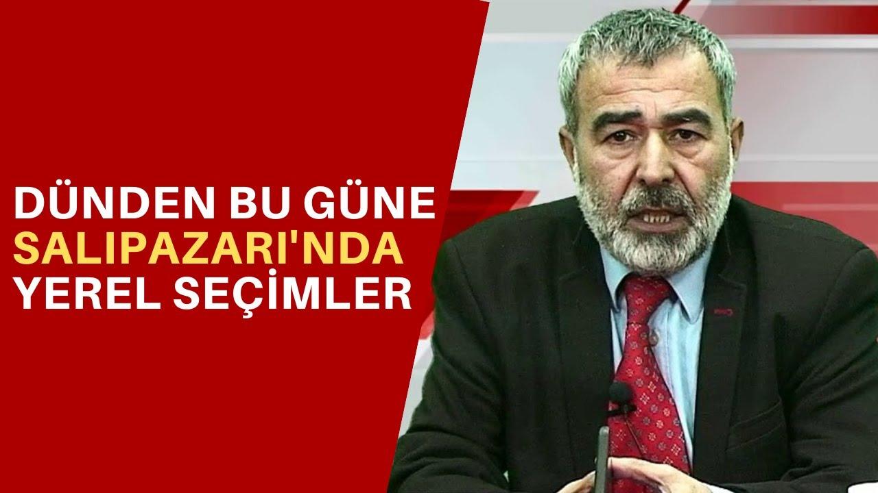 DÜNDEN BU GÜNE SALIPAZARI'NDA YEREL SEÇİMLER