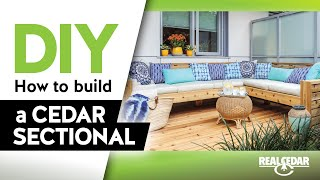 DIY – How to Build an Outdoor Cedar Sectional