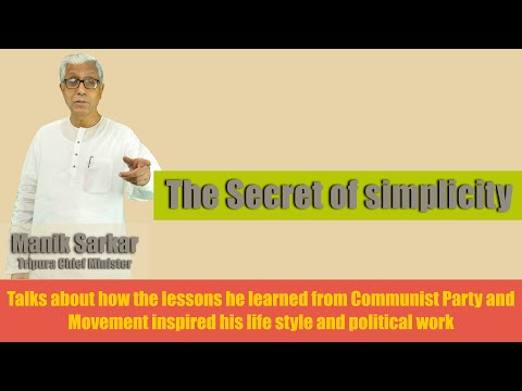 The Secret of Manik Sarkar's simplicity