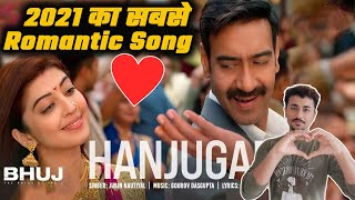 Hanjugam Song Bhuj The Pride Of India Ajay Devgn Pranitha Jubin Nautiyal Song Reaction