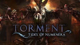 Torment: Tides of Numenera [Character Creation and First Hour] - Gameplay PC