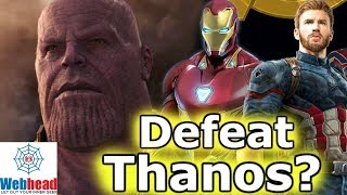 How Will The Avengers Defeat Thanos In Infinity War? | Webhead