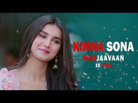 Kinna Sona - Full Song   Marjaavaan   Meet Bros, Kumaar, Jubin N, Dhvani Bhanushali New Song 2019
