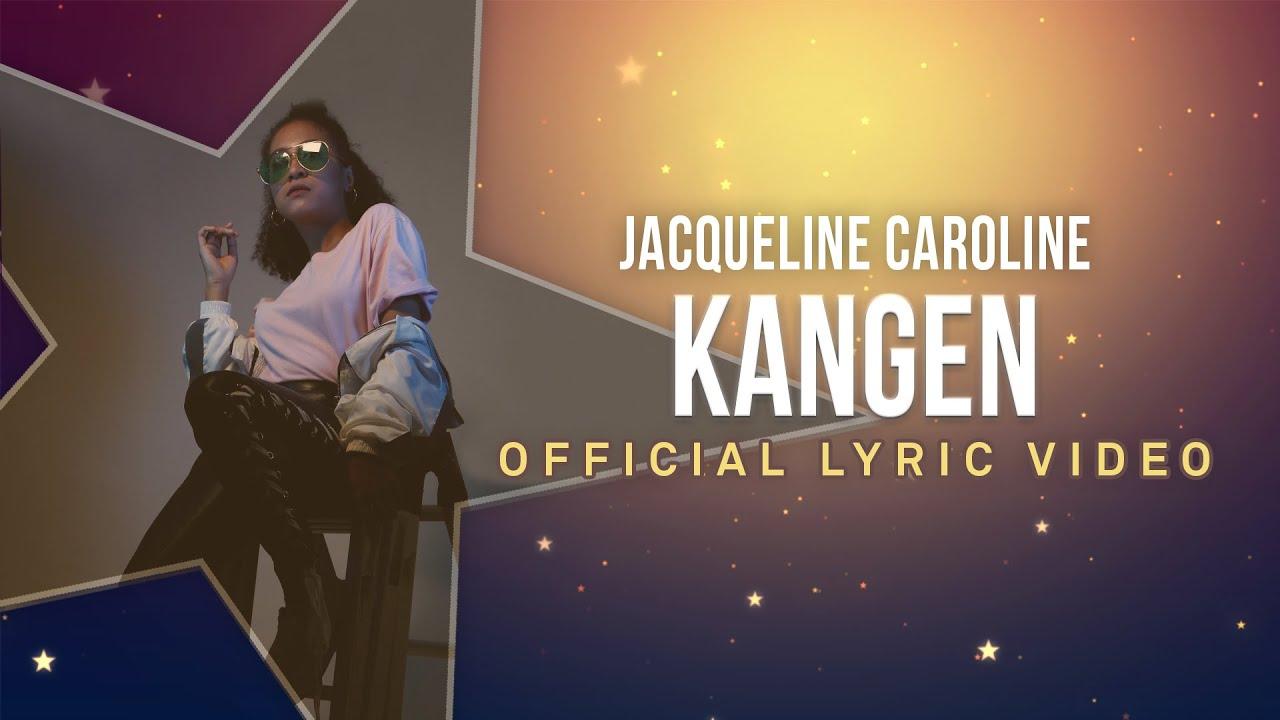 Jacqueline Caroline - Kangen (Official Lyric Video)