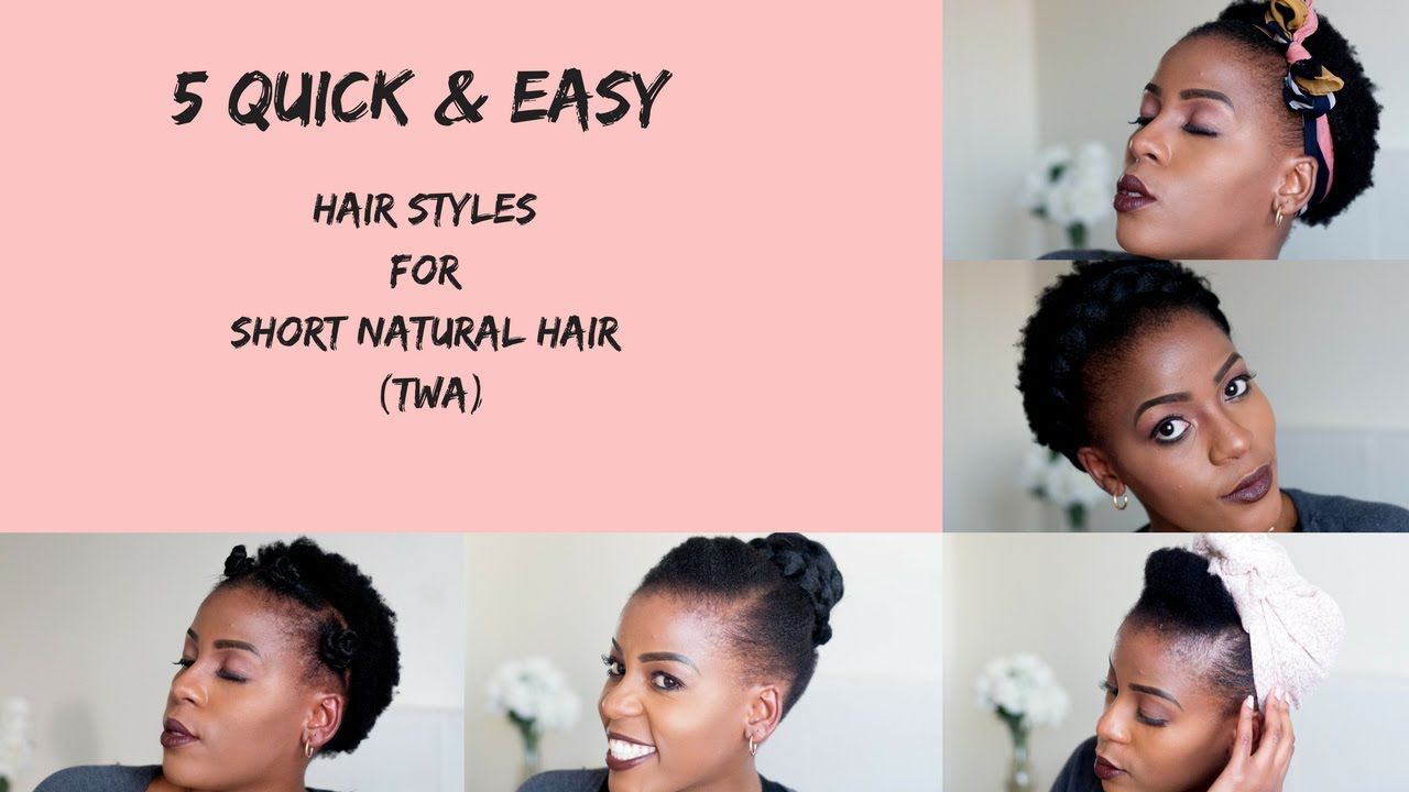 5 Quick Easy Hairstyles For Short Natural Hair Twa South African Natural Hair Blogger