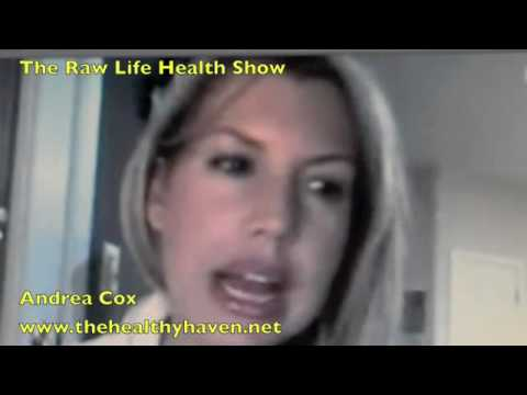 On The Raw Life Health Andrea Cox talks about eating disorders and the raw food diet