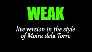 Karaoke - Weak (Live Version) - Moira dela Torre