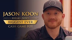 Jason Koon Breaks Down Biggest Cash Game Poker Pot