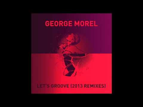 George Morel - Let's Groove (Claptone Remix)
