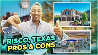 Pros \u0026 Cons of Living in Frisco, Texas   Know Before Moving to Frisco