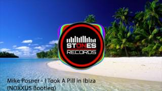 Video Mike Posner - I Took A Pill in Ibiza (NOXXUS Bootleg) download MP3, 3GP, MP4, WEBM, AVI, FLV Oktober 2018