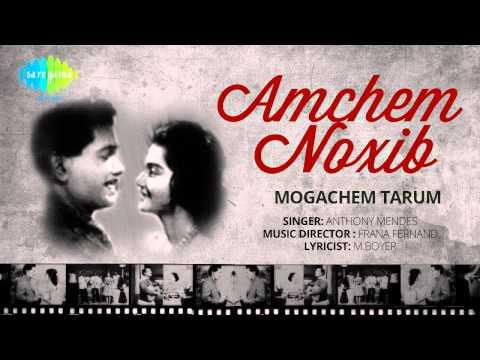Amchem Noxib | Mogachem Tarum | Konkani Movie Song| Anthony Mendes