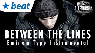 Sad Rap Beat x Eminem Type Instrumental 2015 - BETWEEN THE LINES (by Allrounda)