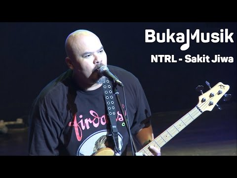 BukaMusik: NTRL - Sakit Jiwa (With Lyrics)