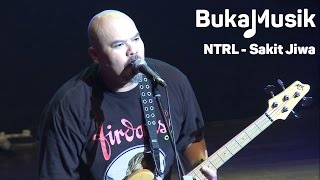 Bukamusik: Ntrl - Sakit Jiwa  With Lyrics