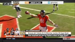 ESPN First Take 1 25 2016   Peyton Manning, Broncos advance to Super Bowl 50 to meet Panthers