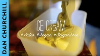 How To Make Ice Cream #paleo #vegan Style
