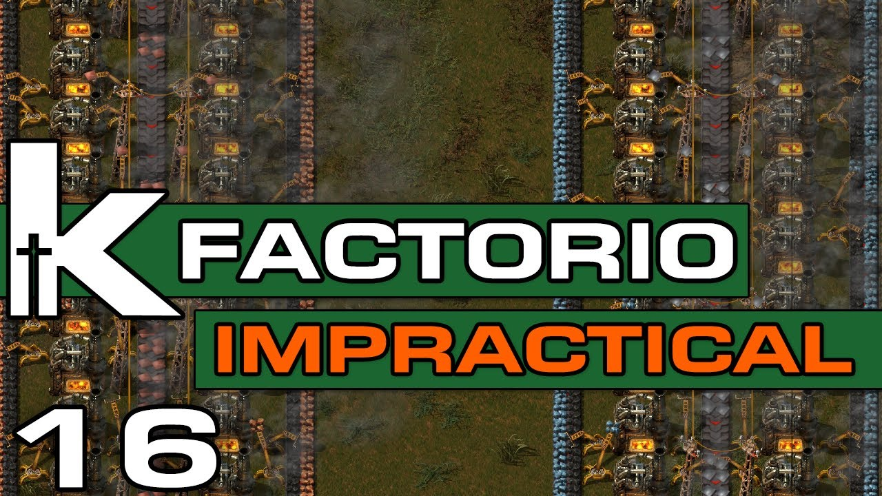 Factorio 0 17 | Impractical Ep 16 | Starting Smelting (For Reals) | Let's  Play Factorio