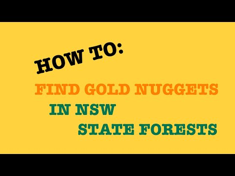 HOW TO - Find Gold In NSW (apply For State Forest Fossicking Permit And State Forest Mapping System)