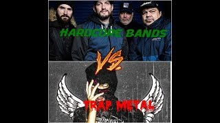 Trap Metal vs Hardcore Punk
