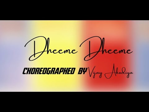 Dheeme Dheeme : Tony Kakkar | Choreography By Vijay Akodiya