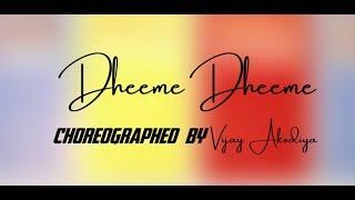 Baixar Dheeme Dheeme : Tony Kakkar | Choreography By Vijay Akodiya