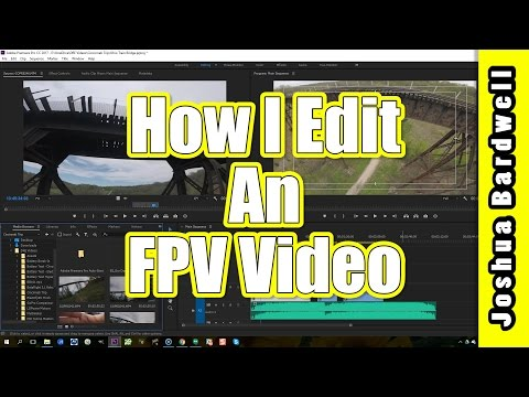 Editing FPV Freestyle Video with Adobe Premiere | START TO FINISH