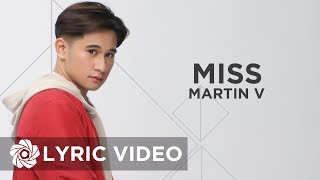Martin V - Miss (Lyrics)