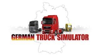 Прохождения German Truck Simulator Часть 1