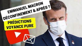 Voyance Prédictions Actualité 01   E. Macron Déconfinement   Bruno Moulin-Groleau Voyant Médium