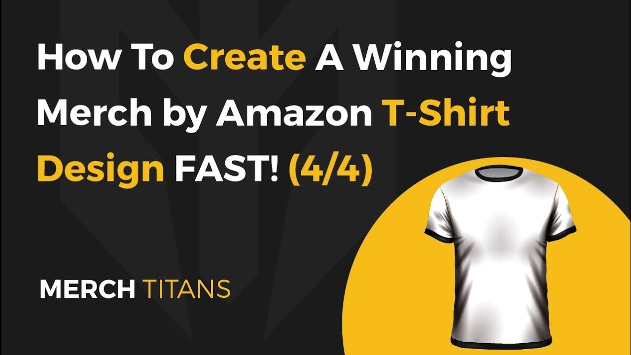 2a73be54b How To Find & Create A Winning Merch by Amazon T-Shirt Design in Less Than  10 Minutes - Merch Titans Blog