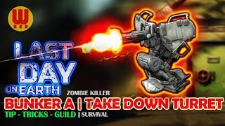 UPDATE 1.5.1 BUNKER A - TAKE DOWN TURRET  - Last Day on Earth Android Gameplay Part 18