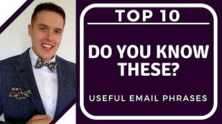 Top 10 Useful Email Phrases