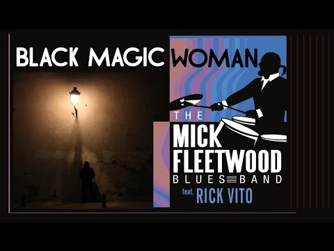 The Mick Fleetwood Blues Band (Live) - Black Magic Woman
