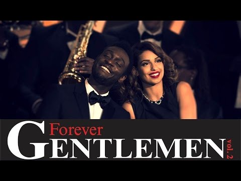 Forever Gentlemen vol.2 | Cheek to Cheek [Corneille & Tal] (clip officiel)