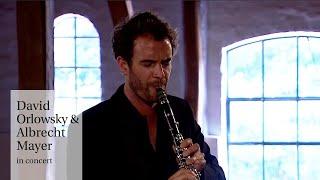 David Orlowsky & Albrecht Mayer in concert