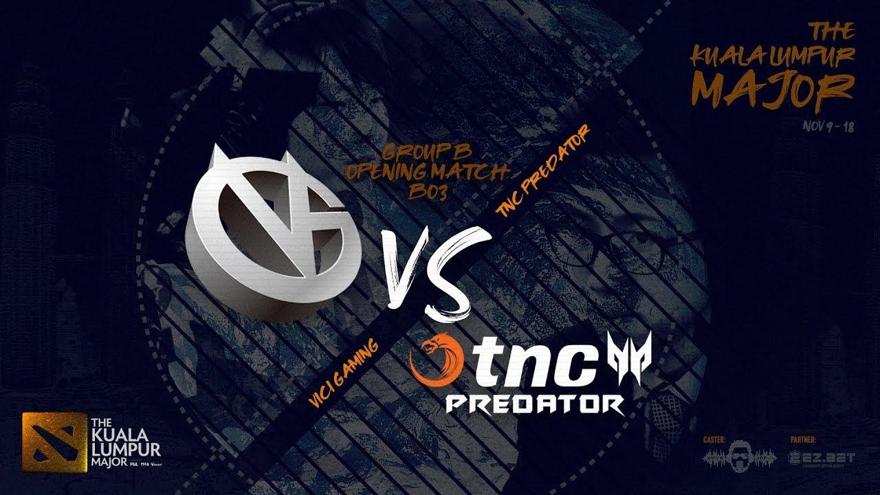 [DOTA 2 LIVE PH] TnC Predator VS Vici Gaming |Bo3| The Kuala Lumpur Major Group Stage