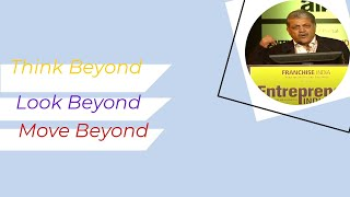 Think Beyond  Look Beyond and Move