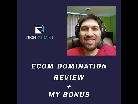 Ecom Domination Review 2017|ecom domination + my bonus